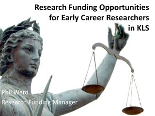 Research Funding Opportunities  for Early Career Researchers  in KLS