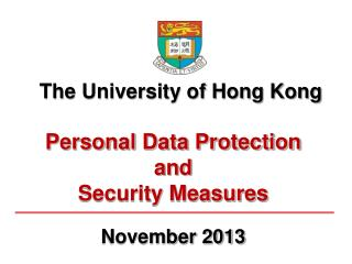 Personal Data Protection and  Security Measures November 2013