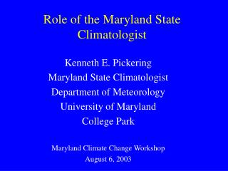 Role of the Maryland State Climatologist