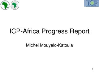ICP-Africa Progress Report