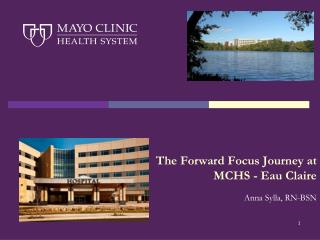 The Forward Focus Journey at MCHS - Eau Claire