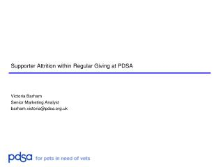 Supporter Attrition within Regular Giving at PDSA