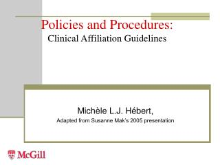 Policies and Procedures: Clinical Affiliation Guidelines