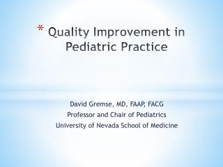 Quality Improvement in Pediatric Practice