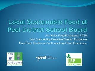 Local Sustainable Food at Peel District School Board