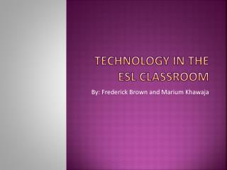 Technology in the ESL classroom