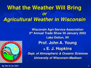 What the Weather Will Bring or  Agricultural Weather in Wisconsin