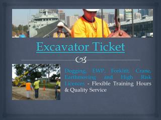 Excavator Ticket Course