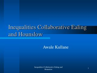 Inequalities Collaborative Ealing and Hounslow