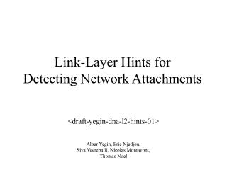 Link-Layer Hints for  Detecting Network Attachments