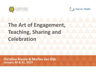 The Art of Engagement, Teaching, Sharing and Celebration
