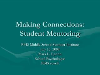 Making Connections: Student Mentoring