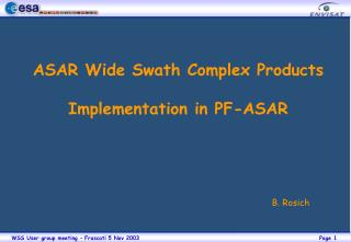 ASAR Wide Swath Complex Products Implementation in PF-ASAR