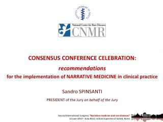 CONSENSUS CONFERENCE CELEBRATION: recommendations