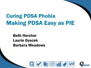 Curing PDSA Phobia Making PDSA Easy as PIE