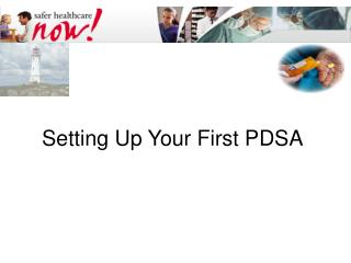 Setting Up Your First PDSA