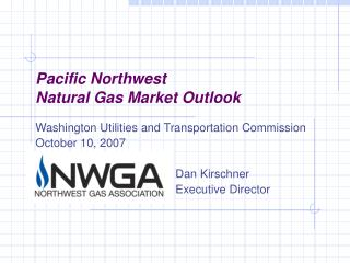 Pacific Northwest  Natural Gas Market Outlook