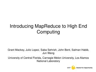 Introducing MapReduce to High End Computing
