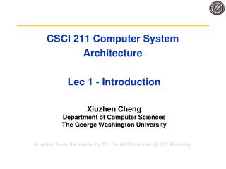 CSCI 211 Computer System Architecture  Lec 1 - Introduction