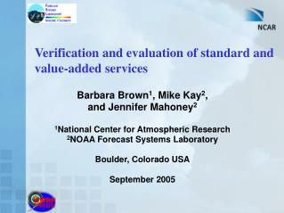 Verification and evaluation of standard and value-added services