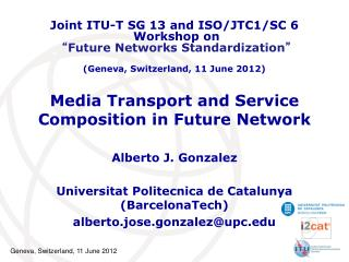 Media Transport and Service Composition in Future Network