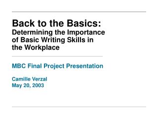 Back to the Basics: Determining the Importance of Basic Writing Skills in the Workplace