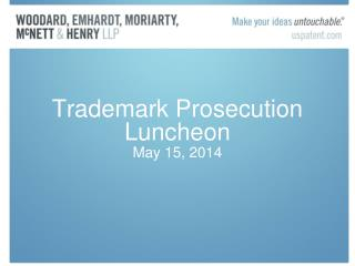 Trademark Prosecution Luncheon