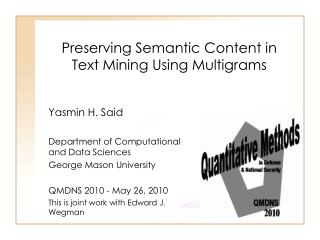 Preserving Semantic Content in Text Mining Using Multigrams