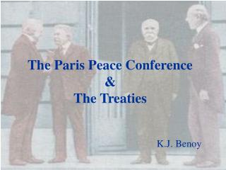 The Paris Peace Conference & The Treaties