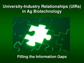 University-Industry Relationships (UIRs) in Ag Biotechnology