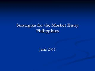 Strategies for the Market Entry Philippines