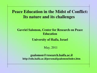 Peace Education in the Midst of Conflict:    Its nature and its challenges
