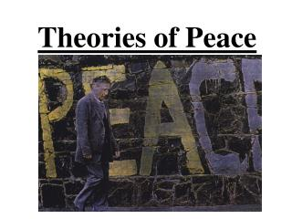 Theories of Peace