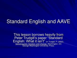 Standard English and AAVE