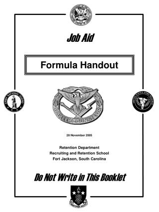 Retention Department Recruiting and Retention School Fort Jackson, South Carolina