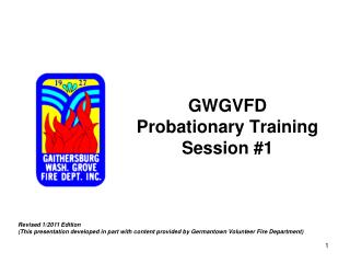 GWGVFD Probationary Training Session #1