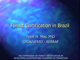 Forest Certification in Brazil