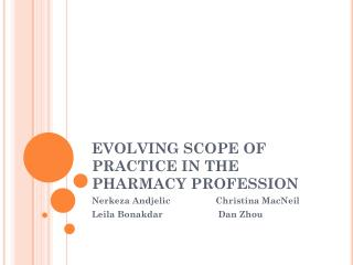 EVOLVING SCOPE OF PRACTICE IN THE PHARMACY PROFESSION