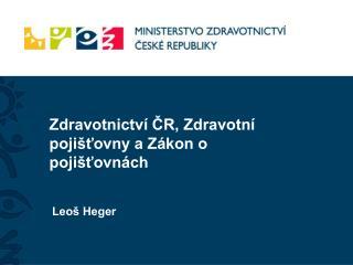 Zdravotnictví ČR, Zdravotní pojišťovny a Zákon o pojišťovnách