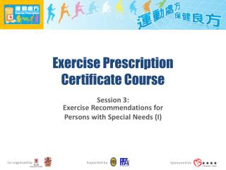 Exercise Prescription  Certificate Course