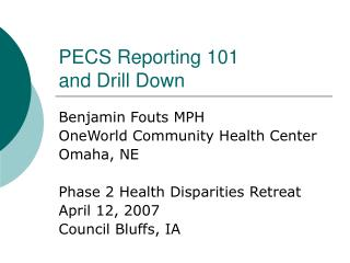PECS Reporting 101 and Drill Down