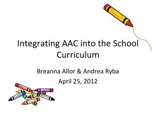 Integrating AAC into the School Curriculum