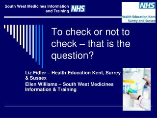 To check or not to check – that is the question?