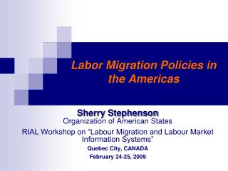 Labor Migration Policies in  the Americas