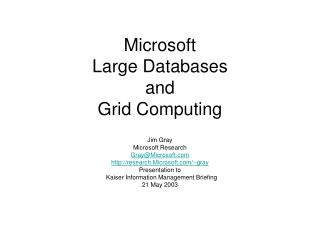 Microsoft  Large Databases and Grid Computing