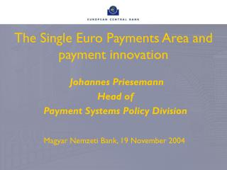 The Single Euro Payments Area and  payment innovation