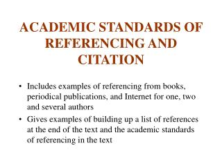 ACADEMIC STANDARDS OF REFERENCING AND CITATION