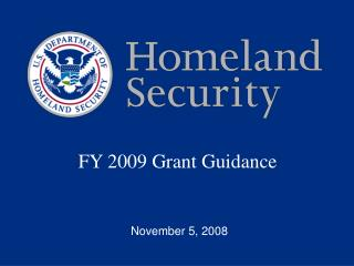 FY 2009 Grant Guidance