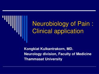 Neurobiology of Pain : Clinical application