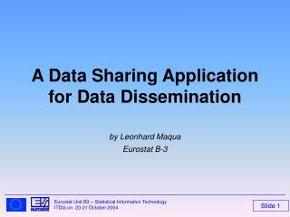 A Data Sharing Application for Data Dissemination